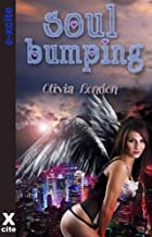 Soul Bumping - erotic fantasy with heavenly encounters including BDSM, m/f, m/f/m