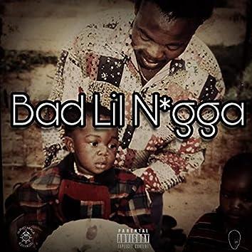 Bad Lil N*gga (feat. El.Nino & Slaughter M)