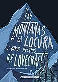 En las montañas de la locura y otros relatos (Clásicos ilustrados)