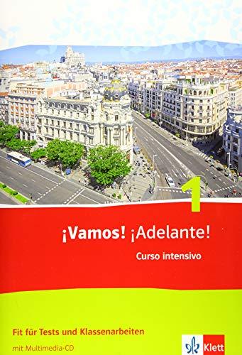 ¡Vamos! ¡Adelante! Curso intensivo 1. Fit für Tests und Klassenarbeiten mit Multimedia-CD 1. Lernjahr