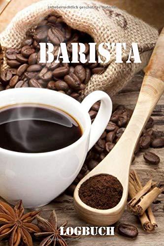 Barista Logbuch: Dein Kaffee-Verkostungsbuch zum ausfüllen |Softcover | 75 Seiten | 6