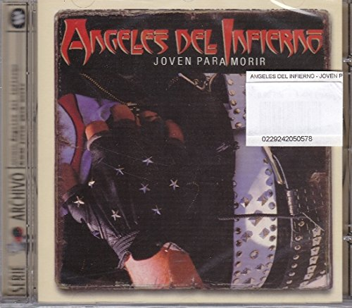 ANGELES DEL INFIERNO - JOVEN PARA MORIR