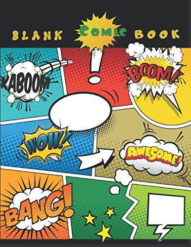 """Blank Comic Book: Create Your Own Comic Book 