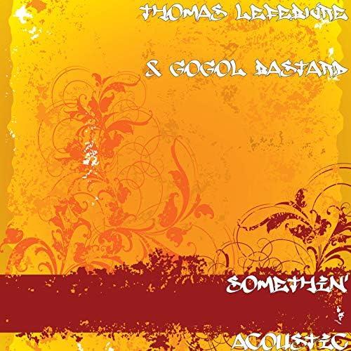 Thomas Lefebvre & Gogol Bastard