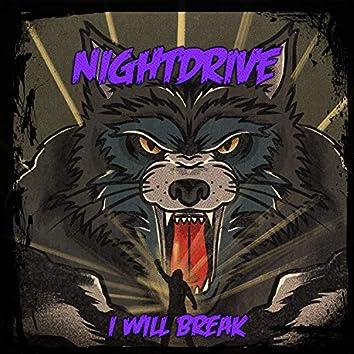 I Will Break