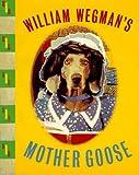 Wegman's Mother Goose