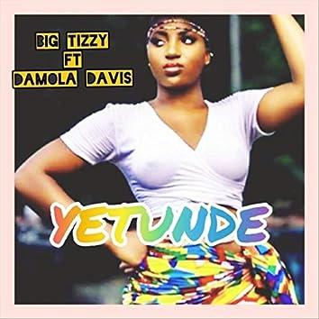 Yetunde (feat. ,Damola Davis)