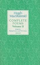Hugh Macdiarmid: Complete Poems Volume 2 (MacDiarmid 2000)