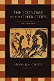 The Economy of the Greek Cities: From the Archaic Period to the Early Roman Empire