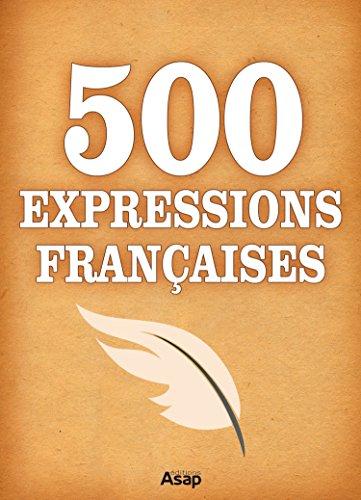 500 Expressions Françaises
