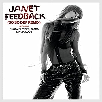 Feedback (So So Def Remix feat. Busta Rhymes, Ciara & Fabolous (Edited))