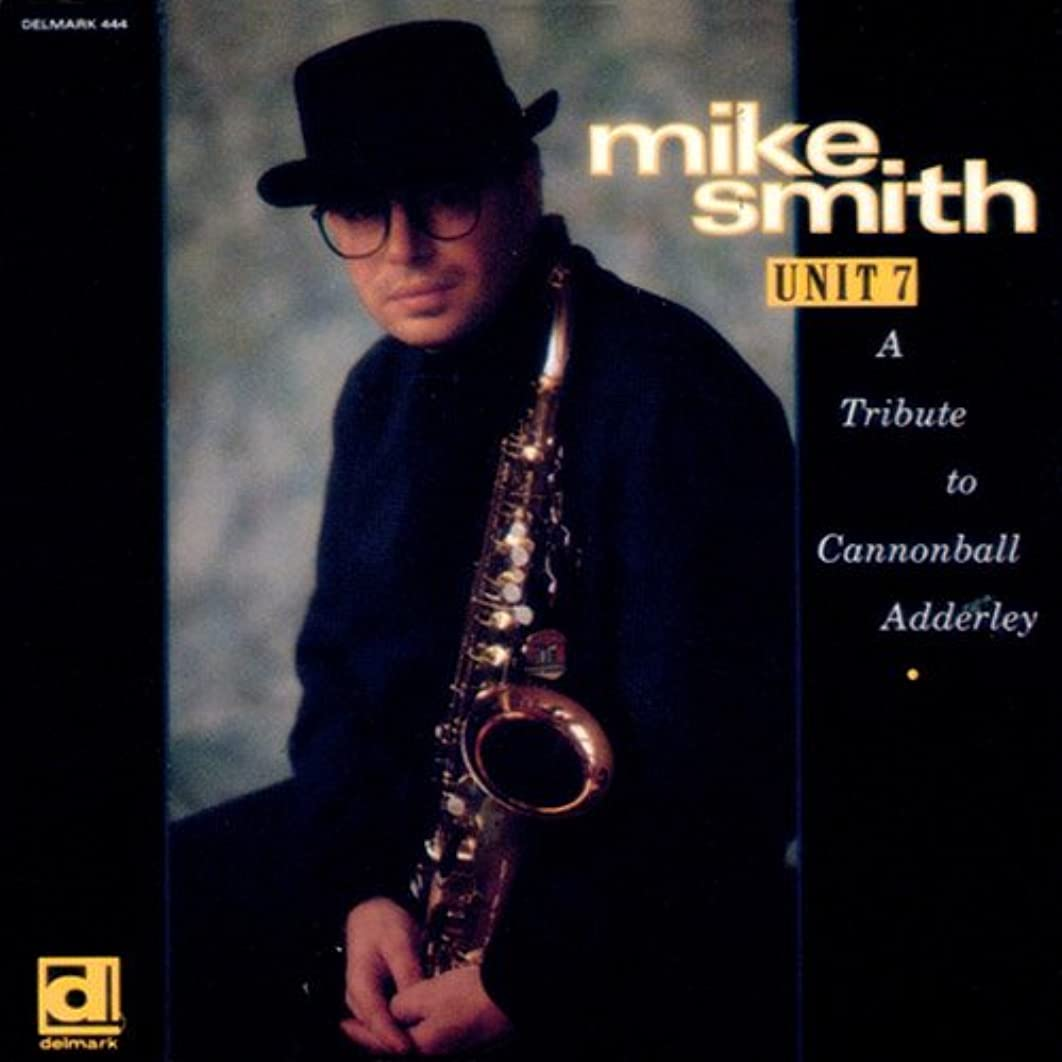 Unit 7: A Tribute to Cannonball Adderley