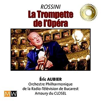 Rossini : The trumpet of the opera
