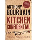[(Kitchen Confidential: Insider's Edition)] [ By (author) Anthony Bourdain ] [May, 2013] - Bloomsbury Publishing PLC - 23/05/2013