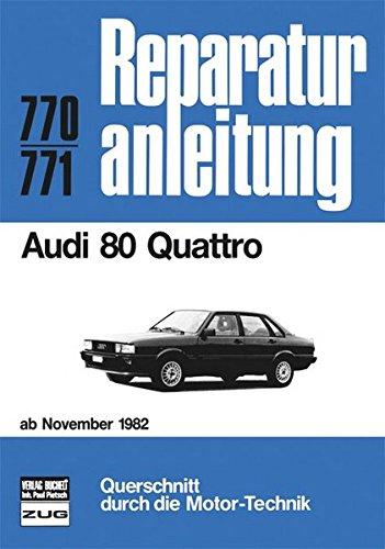 Audi 80 Quattro ab Nov. 1982 (Reparaturanleitungen)