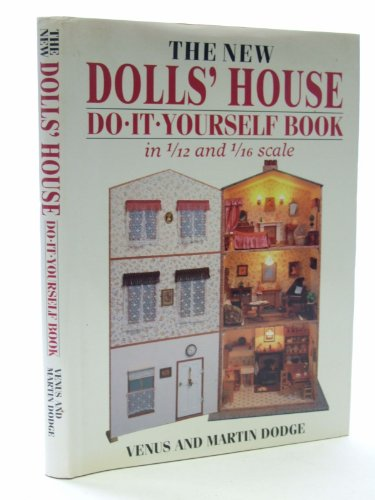 The New Dolls' House Do-it-yourself Book: In 1/12 and 1/16 S