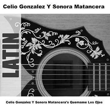 Celio Gonzalez Y Sonora Matancera's Quemame Los Ojos