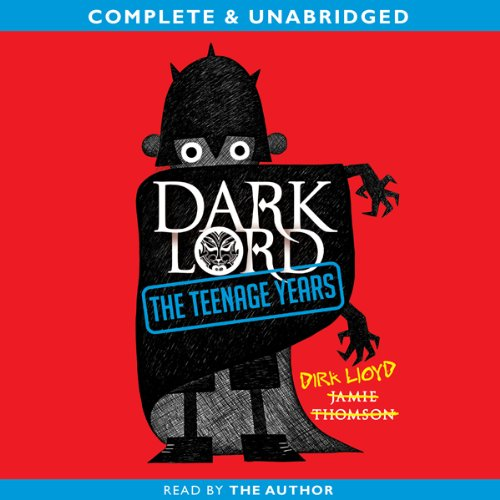 Dark Lord: The Teenage Years audiobook cover art