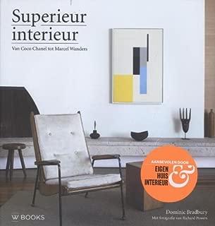 Superieur interieur: van Coco Chanel tot Marcel Wanders