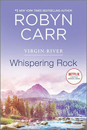 Whispering Rock: A Virgin River Novel (A Virgin River Novel, 3)
