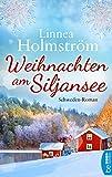 Weihnachten am Siljansee: Schweden-Roman
