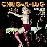 Chug-a-Lug/Exotic Blues & Rhythm Vol 8