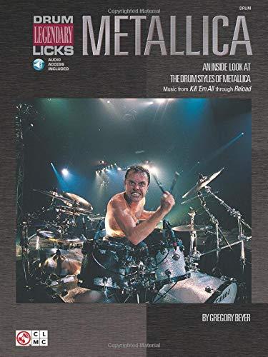 Metallica - Legendary Licks Drums Book/Cd: Noten, CD für Schlagzeug (Drum Legendary Licks)