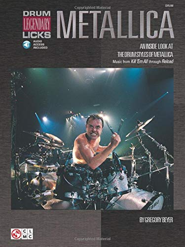 Metallica - Legendary Licks Drums Book/Cd: Noten, CD für Schlagzeug (Drum Legendary Licks)
