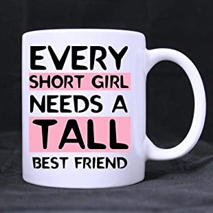 11 Ounce- Novelty Funny Humor Every Tall Girl Needs A Short Best Friend White Ceramic Coffee Mug Cup, Tall Girl Mug, Short People Mug, Best Friend Mug - Great Gift Item for Anyone/Christmas/Birthday:Maskedking