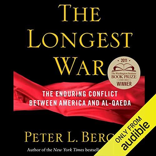 The Longest War Audiobook By Peter L. Bergen cover art