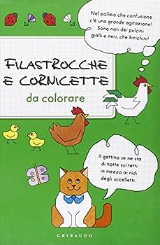 Paperback Filastrocche e cornicette da colorare [Italian] Book