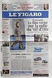 FIGARO (LE) [No 20405] du 10/03/2010 - ASSISES / COUP DE THEATRE AU PROCES DU PROFESSEUR VIGUIER -GEORGES FRECHE ATTAQUE DUREMENT MARTINE AUBRY -68 ANS APRES / LE FILM VERITE SUR LA RAFLE DU VEL'D'HIV -chanel met le pole nord au grand palais -avions ravitailleurs / l'EUROPE ACCUSE WASHINGTON DE PROTECTIONNISME -LA RECETTE SUISSE DE L'AMOUR ETERNEL -CHICAS / FILM DE YASMINA REZA -PROCEDURE PENALE / CE QUI VA CHANGER -CARNAGES A REPETITION AU NIGERIA -LA CAMPAGNE SOUS PRESSION DE PECRESSE -SARKOZ