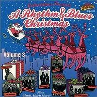 Vol. 3-Rhythm & Blues Christmas