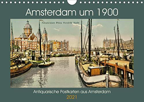 Amsterdam um 1900 (Wandkalender 2021 DIN A4 quer)