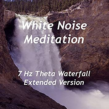 7 Hz Theta Waterfall (Extended Version)