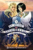 The School for Good and Evil #6 - One True King