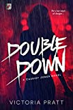 Double Down (Cassidy Jones Book 1)