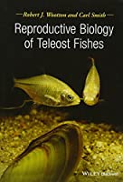 Reproductive Biology of Fishes