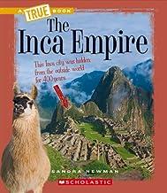 The Inca Empire (A True Book: Ancient Civilizations)