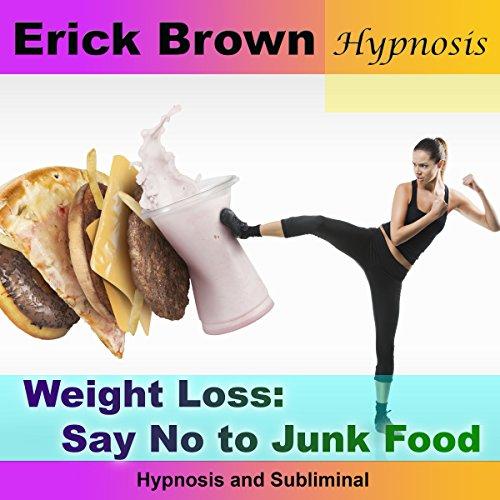 Weight Loss: Say No to Junk Food cover art