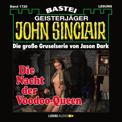 Die Nacht der Voodoo-Queen (John Sinclair 1720) Titelbild