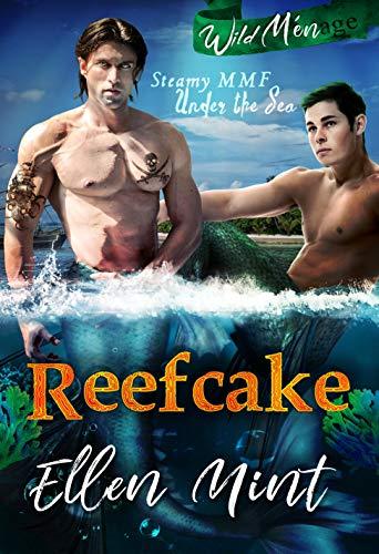 Reefcake (A Ménage MMF Romance) (Wild Ménage Book 1)