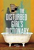 The Disturbed Girl's Dictionary - Nonieqa Ramos