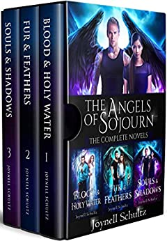 The Angels of Sojourn Novel Collection: A Paranormal Fantasy Series, Books 1-3 (Angels of Sojourn Series Book 1) by [Joynell Schultz]