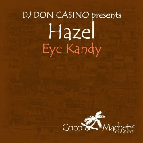 DJ Don Casino presents Hazel