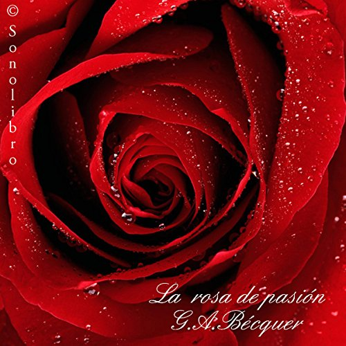 La Rosa de Pasion [The Rose of Passion] audiobook cover art