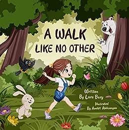 A Walk Like No Other by [Lara Bury, Anahit Aleksanyan]