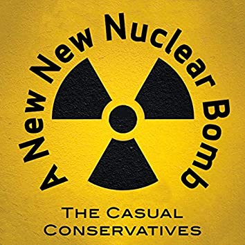 A New New Nuclear Bomb