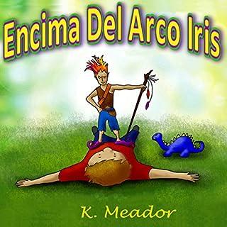 Encima Del Arco Iris audiobook cover art