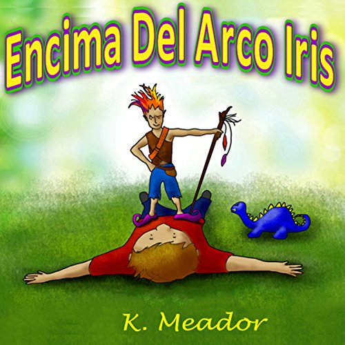 Encima Del Arco Iris audiobook cover art